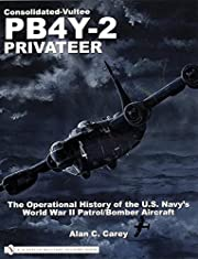 Consolidated-Vultee Pb4y-2 Privateer: The…