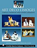 Art deco Limoges : Camille Tharaud and other ceramists / Keith & Thomas Waterbrook-Clyde