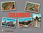 Greetings from Columbus, Ohio by Robert M.…
