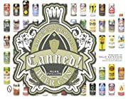 Canned!: Artwork of the Modern American Beer…
