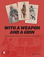 With a Weapon and a Grin: Postcard Images of…