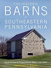 The Historic Barns of Southeastern…