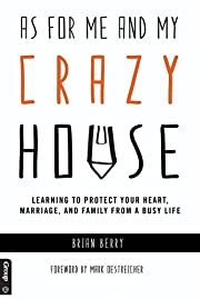 As For Me and My Crazy House: Learning to…