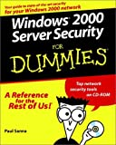 Windows 2000 server security for dummies
