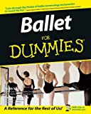 Ballet for dummies / by Scott Speck and Evelyn Cisneros