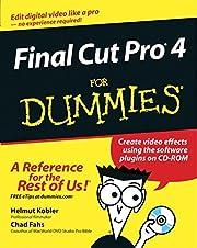 Final Cut Pro 4 for Dummies av Helmut Kobler