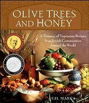 Olive Trees and Honey: A Treasury of…