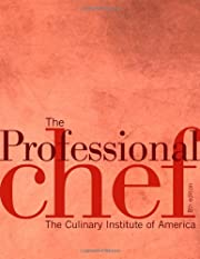 The Professional Chef by The Culinary…