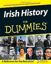 Irish History For Dummies por Mike Cronin
