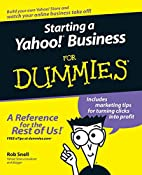 Starting a Yahoo! Business For Dummies (For…
