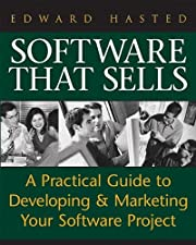 Software That Sells : A Practical Guide to…