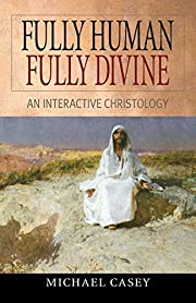 Fully Human, Fully Divine: An Interactive…