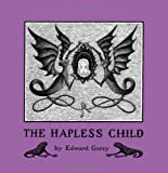 The Hapless Child, Gorey, Edward