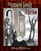 Charles Addams: The Addams Family: an…