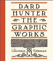 Dard Hunter : the graphic works av Lawrence…