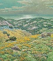 Granville Redmond: The Eloquent Palette por…