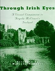 Through Irish Eyes: A Visual Companion to…
