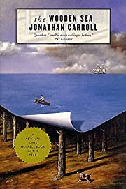 The Wooden Sea: A Novel af Jonathan Carroll