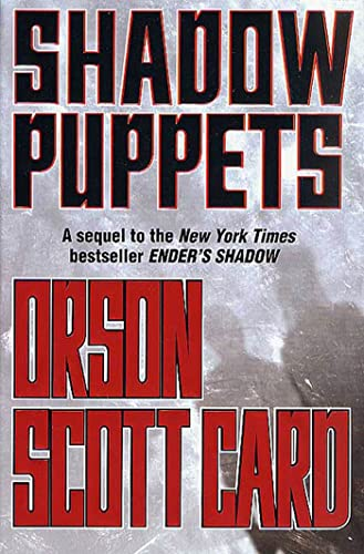 Shadow Puppets (Shadow, #3) by Orson Scott Card