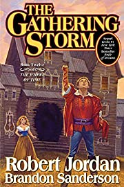 The Gathering Storm (Wheel of Time, Book 12)…