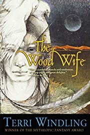 The Wood Wife (Fairy Tales) por Terri…