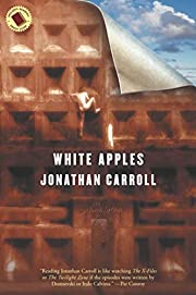White Apples de Jonathan Carroll