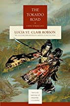 The Tokaido Road: A Novel of Feudal Japan by…