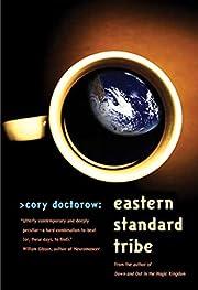 Eastern Standard Tribe por Cory Doctorow