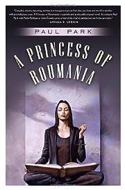 A Princess of Roumania av Paul Park