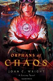 Orphans of Chaos (The Chronicles of Chaos)…