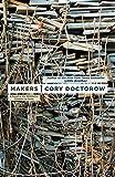 Makers, Doctorow, Cory