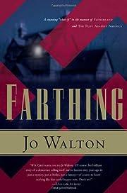 Farthing (Small Change) by Jo Walton