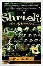 Shriek: An Afterword by Jeff VanderMeer