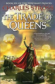 The Trade of Queens: Book Six of the…