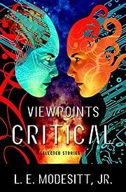 Viewpoints Critical: Selected Stories de L.…