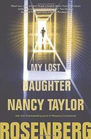 My Lost Daughter af Nancy Taylor Rosenberg