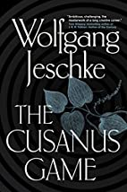 The Cusanus Game by Wolfgang Jeschke