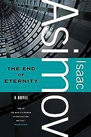 The End of Eternity: A Novel – tekijä:…
