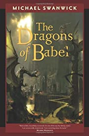 The Dragons of Babel (Tom Doherty Associates…