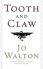 Tooth and Claw av Jo Walton