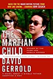 The Martian Child (Book) written by David Gerrold