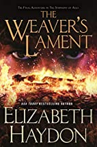 The Weaver's Lament (The Symphony of…