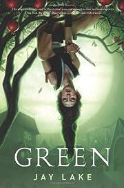 Green – tekijä: Jay Lake