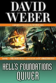 Hell's Foundations Quiver: A Novel in the…