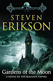 Gardens of the Moon (Malazan Book of the…