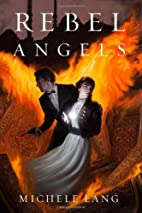 Rebel Angels (Lady Lazarus) by Michele Lang