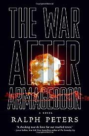 The War After Armageddon de Ralph Peters