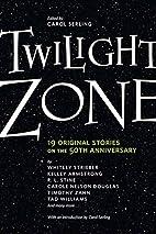 Twilight Zone: 19 Original Stories on the…