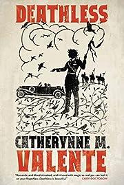 Deathless af Catherynne M. Valente
