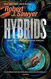 Hybrids (Neanderthal Parallax) af Robert J.…